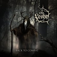 Old Leshy-Back To Combat [Demo]