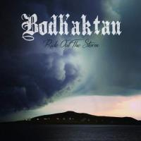 Bodh'aktan-Ride out the Storm