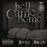 Hell Came Home-Body Bags