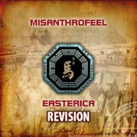Misanthrofeel-Easterica: Revision