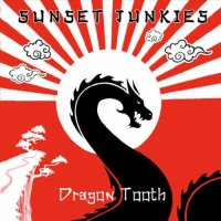Sunset Junkies-Dragon Tooth