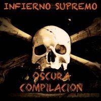 Infierno Supremo-Oscura Compilacion