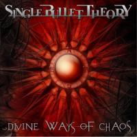 Single Bullet Theory-Divine Ways Of Chaos
