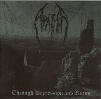 Apathia-Through Depression and Ruins