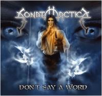Sonata Arctica-Don\'t Say A Word