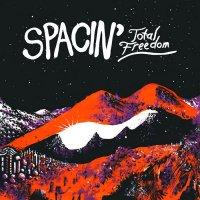 Spacin'-Total Freedom