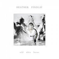 Heather Findlay (ex-Mostly Autumn)-Wild White Horses