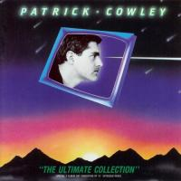 Patrick Cowley-The Ultimate Collection