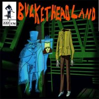 Buckethead-Pikes 222: Out of the Attic