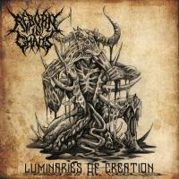 Reborn in Chaos-Luminaries of Creation