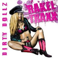 Rakel Traxx-Dirty Dollz