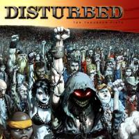 Disturbed-Ten Thousand Fists