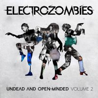 VA-Electrozombies - Undead And Open​-​Minded Volume 2