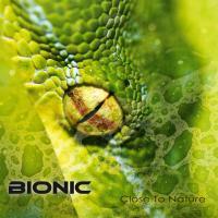 Bionic-Close To Nature