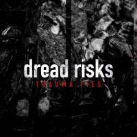 Dread Risks-Trauma Ties