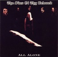 The Sins Of Thy Beloved-All Alone