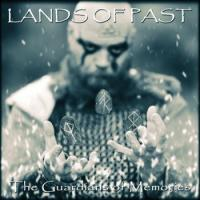 Lands Of Past-The Guardians Of Memories