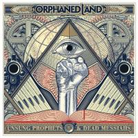 Orphaned Land-Unsung Prophets & Dead Messiahs (Limited Edition)