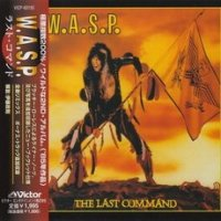 W.A.S.P.-The Last Command (Japan Remaster 1998)