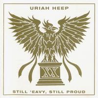 Uriah Heep-Still \'Eavy, Still Proud
