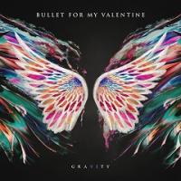 Bullet For My Valentine-Gravity (Limited Edition)