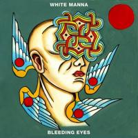 White Manna-Bleeding Eyes