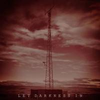 Machinista-Let Darkness In