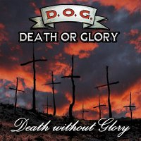 Death Or Glory - Death Without Glory mp3