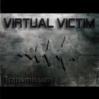 Virtual Victim - Transmission mp3