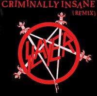 Slayer-Criminally Insane