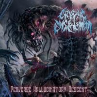 Cryptic Enslavement-Perverse Hallucinatory Descent