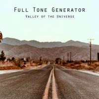 Full Tone Generator-Valley Of The Universe