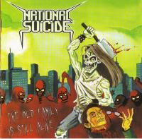 National Suicide-The Old Family is Still Alive