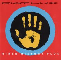 Fiat Lux-Hired History Plus (2CD)