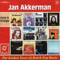 Jan Akkerman-The Golden Years Of Dutch Pop Music (Solo & Groups)