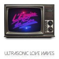 L'equipe Du Son-Ultrasonic Love Waves