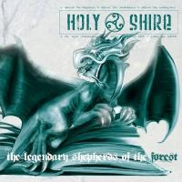 Holy Shire-The Legendary Shepherds Of The Forest