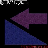 Robbie Brown-The Uncanny Valley