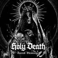 Holy Death-Sacred Blessings
