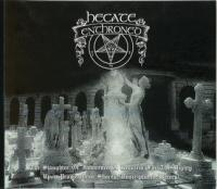 Hecate Enthroned-The Slaughter of Innocence, a Requiem for the Mighty (Re-Issue 2016)