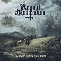 Regnat Horrendum-Shadows of the Last Battle