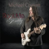 Michael Cornett-Rock Me Gently