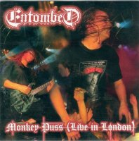 Entombed-Monkey Puss: Live In London