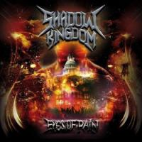 Shadow Kingdom-Eyes Of Pain