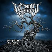 Without Mercy-Seismic
