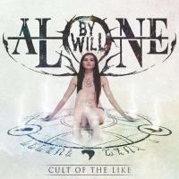 By Will Alone-Cult of the Like