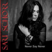 Sari Schorr-Never Say Never