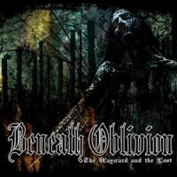 Beneath Oblivion-The Wayward And The Lost