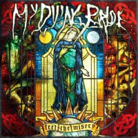 My Dying Bride-Feel The Misery (Deluxe Edition)