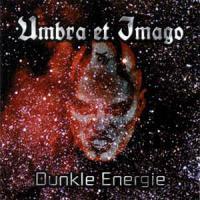 Umbra Et Imago-Dunkle Energie